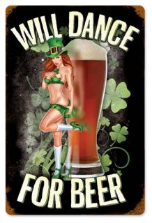 Lethal Threat Will Dance For Beer Bier Irish Pub Pin Up Sign