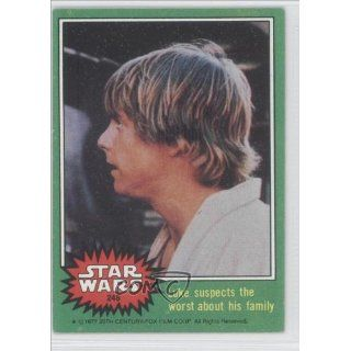 suspects the worst about his family (Trading Card) 1977 Star Wars #248